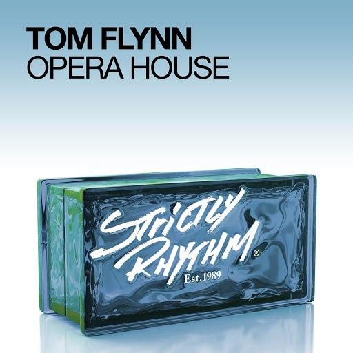 Tom Flynn альбом Opera House