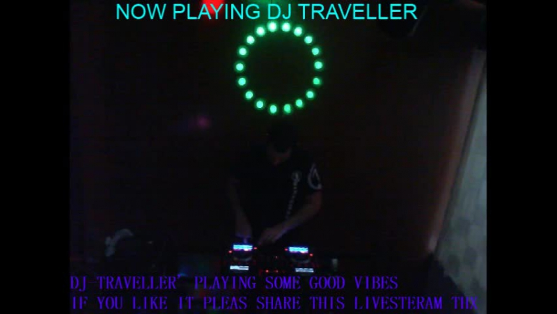 DJ-TRAVELLER' PLAYING SOME GOOD VIBES IF YOU LIKE IT PLEAS SHARE THIS LIVESTERAM THX