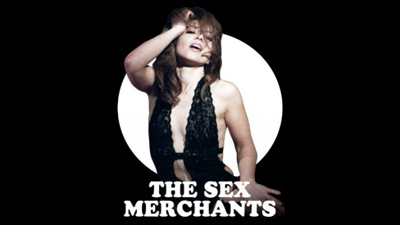 The Sex Merchants (2011)