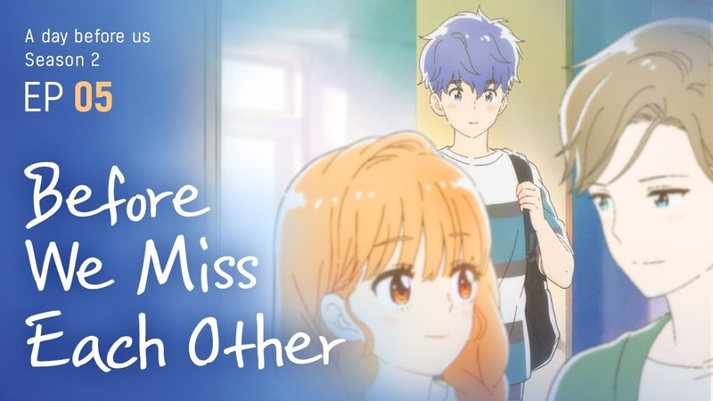 [A day before us 2] EP.05 Before We Miss Each Other _ ENG/JP