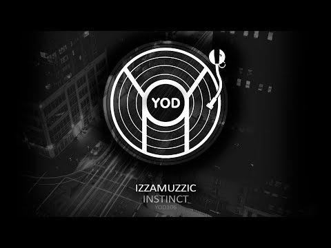 Izzamuzzic - Instinct [YoD Recordings]