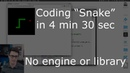 Coding Snake in 4 min 30 sec (plain browser JavaScript)