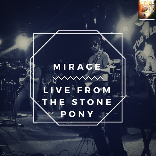 Mirage альбом Mirage (Live from the Stone Pony)