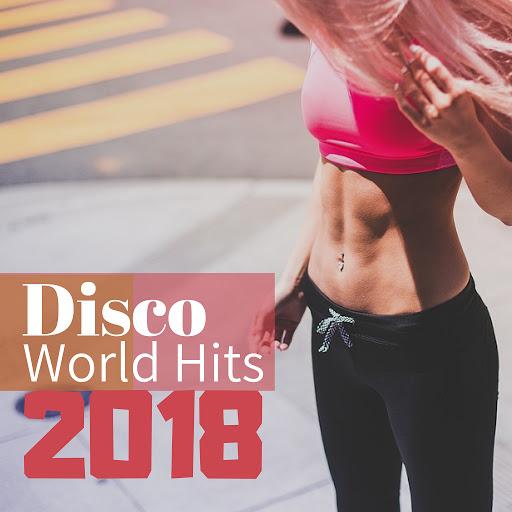Minimal Techno альбом Disco World Hits 2018 - Dance Supermix, Russia Cafè Remix for Workout & Running Motivation