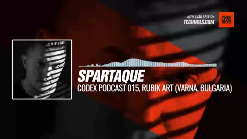 Techno music with @Spartaque - Codex Podcast 015, Rubik Art (Varna, Bulgaria) Periscope