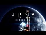 Prey Mooncrash E3 2018 Launch Trailer PS4