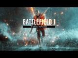 Battlefield 1 «Волны перемен» - Северное море. Официальный трейлер