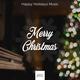Christmas, Ultimate Christmas Songs - Chrismas Music