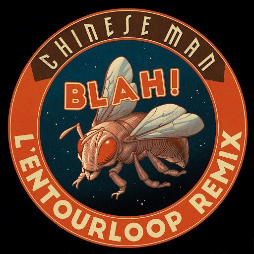 Chinese Man альбом Blah! (L'Entourloop Remix)