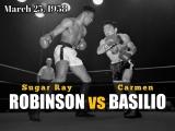 Шугар Рэй Робинсон vs Кармен Базилио (Sugar Ray Robinson vs Carmen Basilio) 25.03.1958