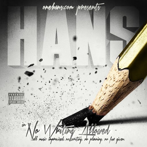 HANS альбом No Writing Allowed
