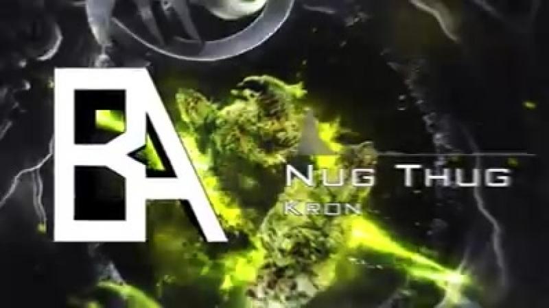 Kron - Nug Thug EP (Teaser)