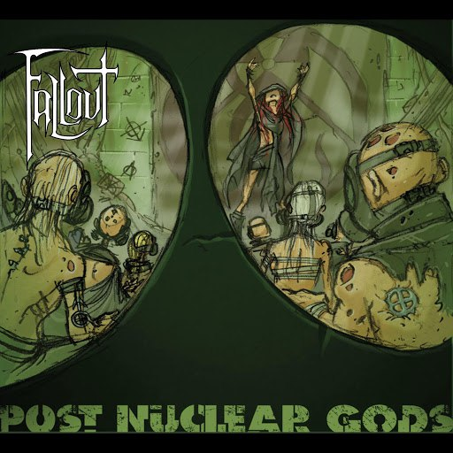 Fallout альбом Post Nuclear Gods