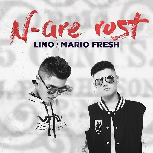 Lino альбом N-Are Rost (feat. Mario Fresh)