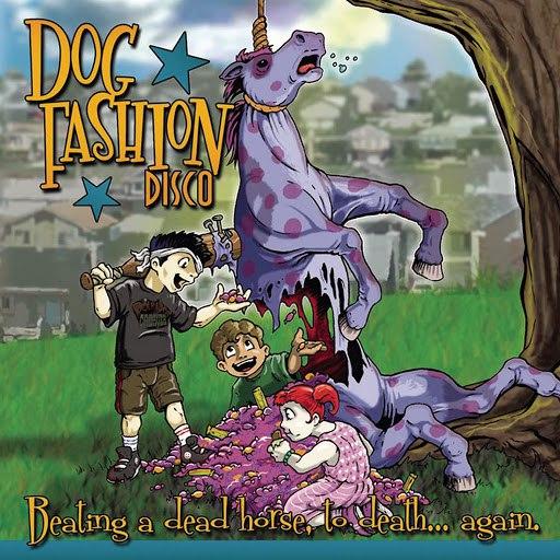 Dog Fashion Disco альбом Beating A Dead Horse To Death Again