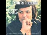 Sharif Dean - No More Troubles 1973 Argel