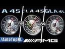 A45 AMG vs CLA 45 AMG vs GLA 45 AMG | 0-250km/h ACCELERATION SOUND by AutoTopNL