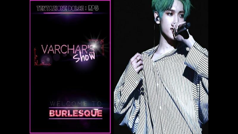 ( Tᴇɴᴛᴀᴢɪᴏɴᴇ Dᴏʟᴄᴇ ) Welcome to Burlesque.
