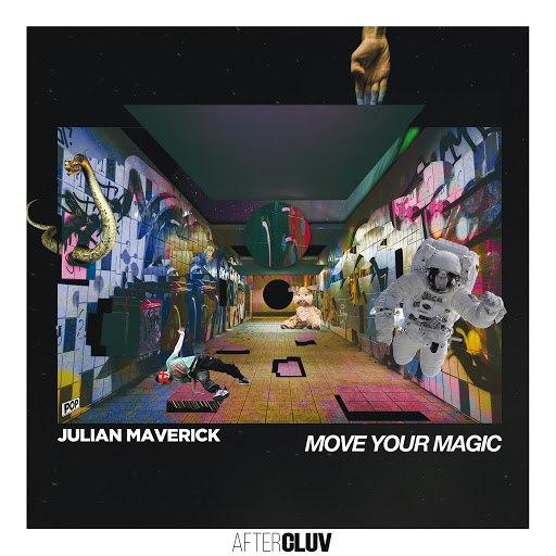 Julian Maverick альбом Move Your Magic