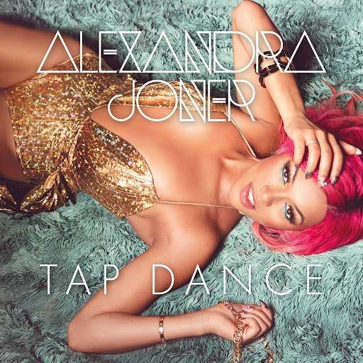 Alexandra Joner альбом Tap Dance