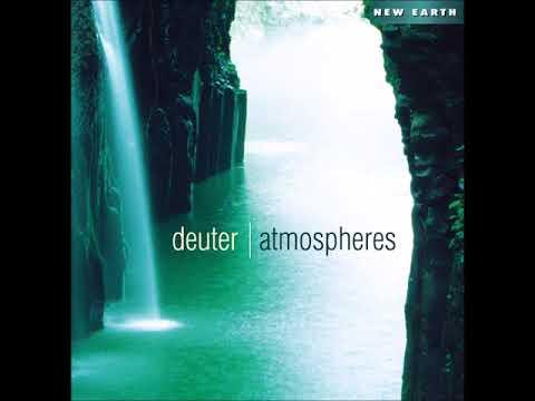 Deuter - Atmospheres (Full Album) Ambient, New Age, Healing Meditation, Reiki