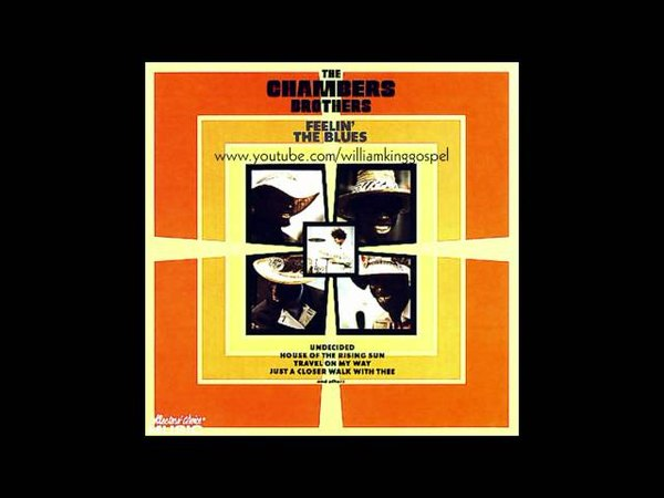 The Chambers Brothers - Just A Closer Walk With Thee (1969)