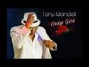 Tony Mandell - Sexy Girl (clip officiel)