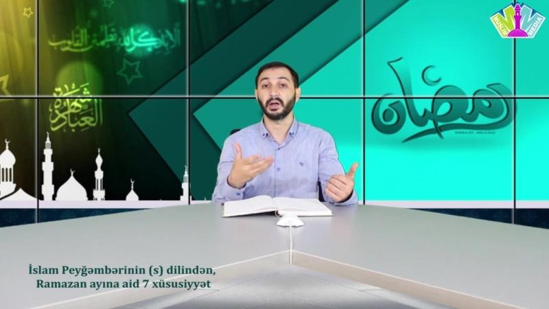 İslam Peyğəmbərinin (s) dilindən, Ramazan ayına aid 7 xüsusiyyət