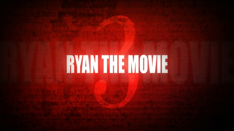 RyaN the Movie 3 by 0nuqtive [reup]
