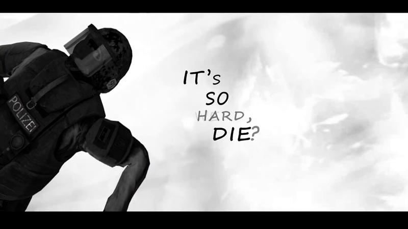 IT'S SO HARD? DIE? I Edit I CS GO
