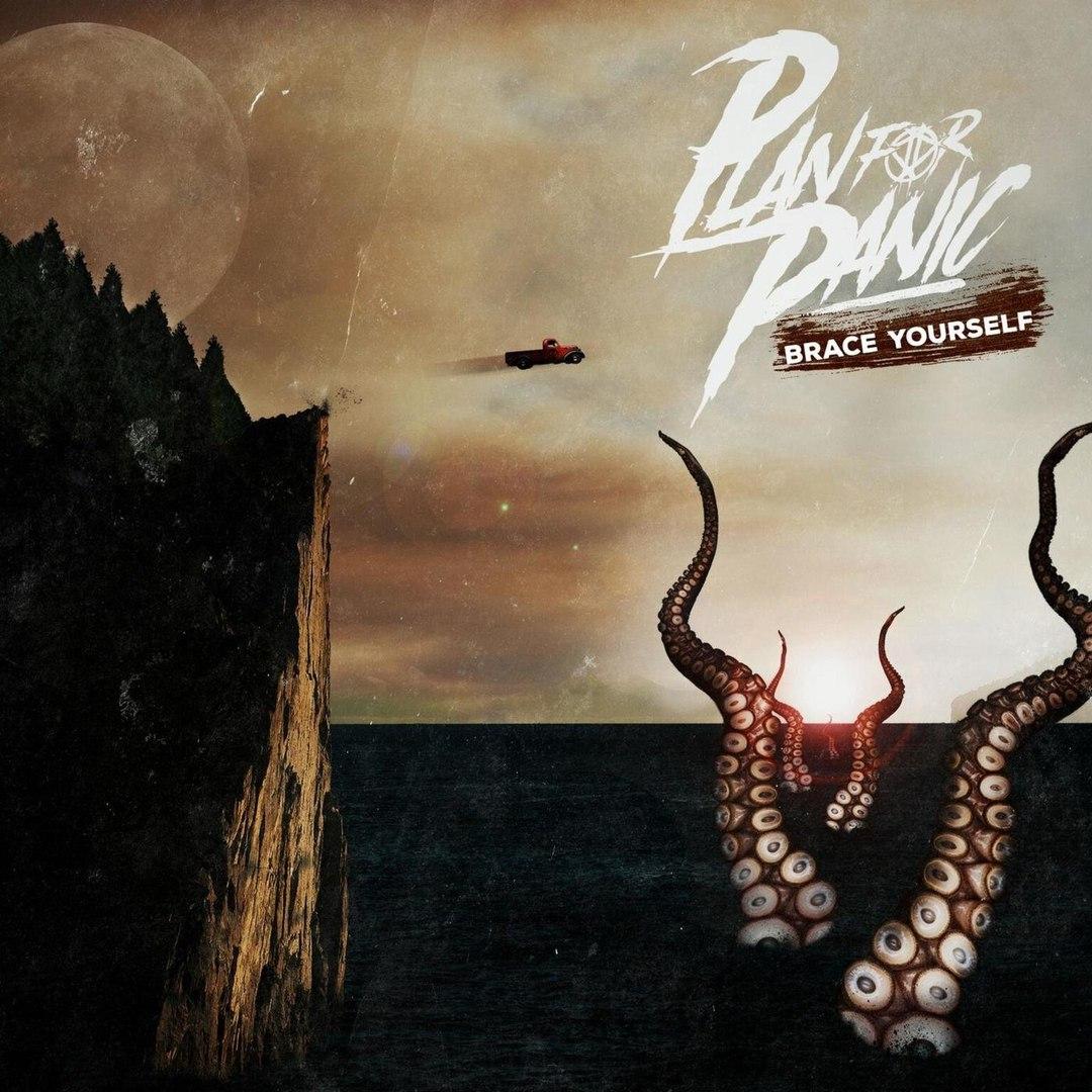 Plan for Panic - Brace Yourself [EP] (2018)