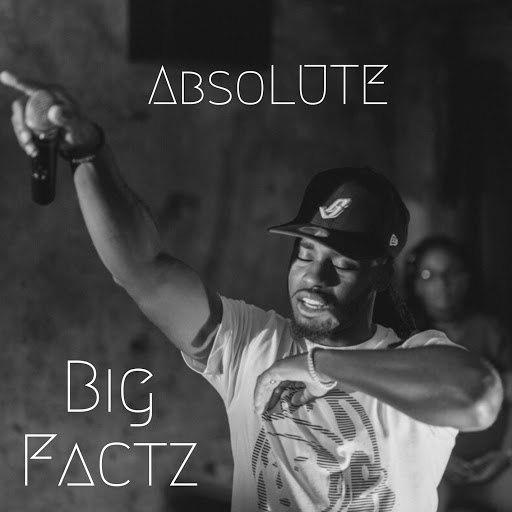 Absolute альбом Big Factz