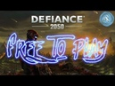 FREE TO PLAY. DEFIANCE 2050 - ХОРОШО ЗАБЫТОЕ СТАРОЕ