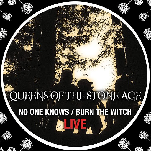 Queens of the Stone Age альбом No One Knows/Burn The Witch (Live)