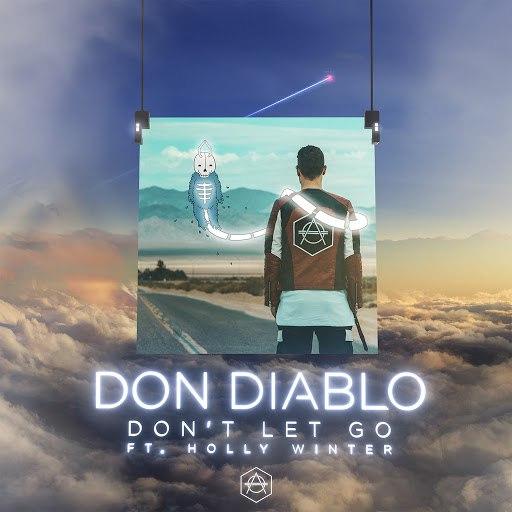 Don Diablo альбом Don't Let Go