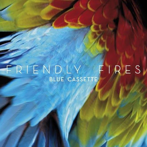 Friendly Fires альбом Blue Cassette (Tiga Remix)