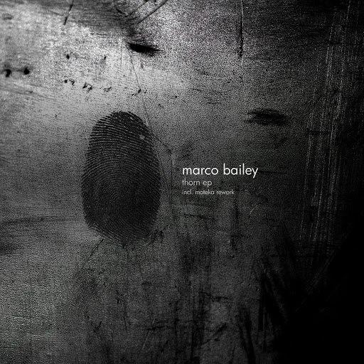 Marco Bailey альбом Thorn - EP