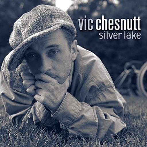 Vic Chesnutt альбом Silver Lake