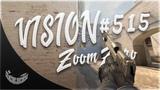 VISION #515 - ZoomZero
