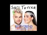 SOFI TUKKER - Best Friend feat. NERVO, The Knocks &amp Alisa Ueno (Official Audio).mp4