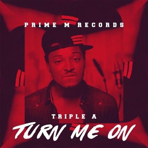 Triple A альбом Turn Me On