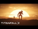 Titanfall 2 прохождение часть №3 Ремонт станции
