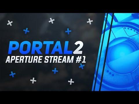 Стрим из Aperture Science 1   Какой-то чувак завтыкал на работе, а мне разгребать   Portal 2