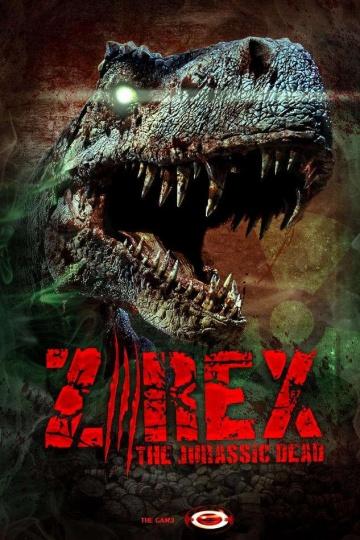 Зи-Рэкс: Зомби Юрского периода / Z/Rex: The Jurassic Dead (2017) смотреть онлайн