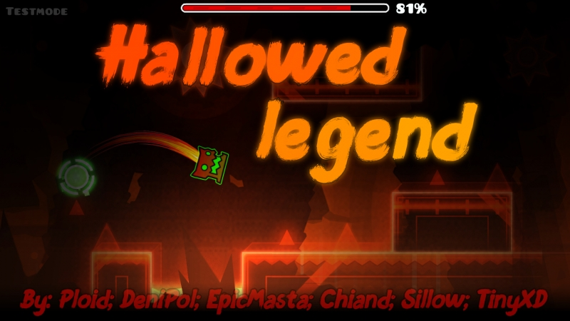 Hallowed Legend | By: Ploid and DeniPol( Me) and More... | Epic MegaCollab | Geometry Dash