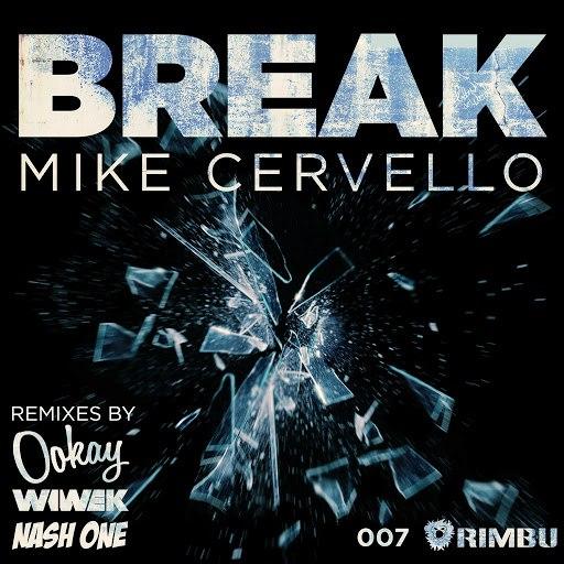 Mike Cervello альбом Break - EP