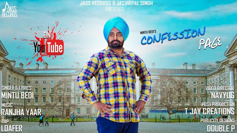 Confession Page Full HD Mintu Bedi New Punjabi Songs 2018 Latest Punjabi Songs 2018