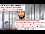 """Pakistani an SPD, Grüne  Co """"Nur kriminelle Ausländer profitieren von Eurer Politik"""""""