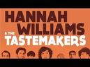 03 Hannah Williams & The Tastemakers - Do Whatever Makes You Feel Hot [Record Kicks]