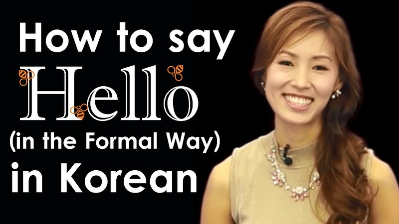 How to Say Hello in Korean (Formal)   Learn Korean Online with Beeline!